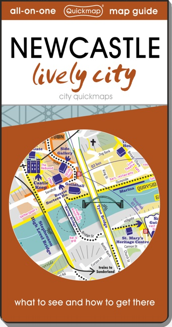 Newcastle lively city Quickmap cover ISBN 9780993161322
